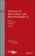 Ceramic Transactions #250: Advances in Bioceramics and Biotechnologies II: Ceramic Transactions, Volume 247