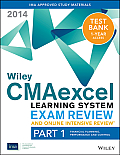 Wiley Cmaexcel Learning System Exam Review and Online Intensive Review 2014 + Test Bank: Part 1, Financial Planning, Performance and Control (Wiley CMA Learning System)
