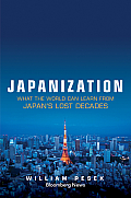 Japanization: What the World Can Learn from Japan's Lost Decades