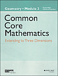 Eureka Math, a Story of Functions: Geometry, Module 3: Extending to Three Dimensions (Common Core Mathematics - New York)