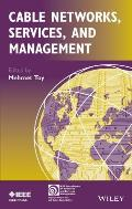 Cable Networks, Services and Management (IEEE Press Series on Networks and Services Management)