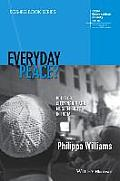 Everyday Peace: Politics, Citizenship and Muslim Lives in India (Rgs-Ibg Book)