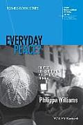 Everyday Peace?: Politics, Citizenship and Muslim Lives in India