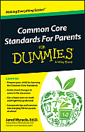 Common Core Standards for Parents for Dummies (For Dummies)