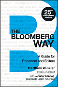 Bloomberg Way A Guide For Reporters & Editors