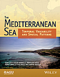 The Mediterranean Sea: Temporal Variability and Spatial Patterns