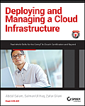 Deploying and Managing a Cloud Infrastructure: Real World Skills for the Comptia Cloud+ Certification and Beyond: Exam Cv0-001