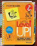 Level Up The Guide To Great Video Game Design 2nd Edition