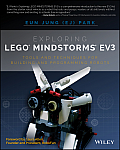 Exploring Lego Mindstorms Mv3: Tools and Techniques for Building and Programming Robots