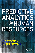 Predictive Analytics for Human Resources (Wiley and SAS Business)
