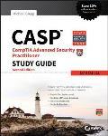 Casp Comptia Advanced Security Practitioner Study Guide: Exam Cas-002