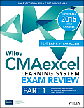Wiley Cmaexcel Learning System Exam Review 2015 + Test Bank: Part 1, Financial Planning, Performance and Control (Wiley CMA Learning System)