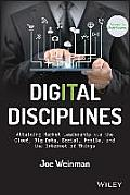 Digital Disciplines Attaining Market Leadership Via The Cloud Big Data Mobility Social Media & The Internet Of Everything