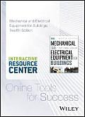 Mechanical and Electrical Equipment for Buildings, Twelfth Edition with Interactive Resource Center Access Card