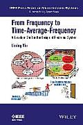 From Frequency to Time-Average-Frequency: A Paradigm Shift in the Design of Electronic System