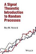 A Signal Theoretic Introduction to Random Processes
