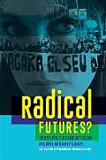 Radical Futures?: Youth, Politics and Activism in Contemporary Europe