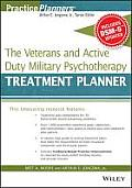 The Veterans and Active Duty Military Psychotherapy Treatment Planner with Dsm-5 Updates (PracticePlanners)