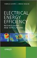 Electrical Energy Efficiency: Technologies and Applications