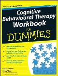 Cognitive Behavioural Therapy Workbook for Dummies (For Dummies)