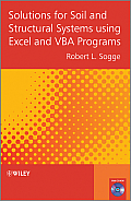 Solutions for Soil and Structural Systems Using Excel and VBA Programs [With CDROM] Cover