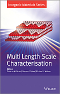 Multi Length-Scale Characterisation: Inorganic Materials Series