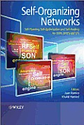 Self-Organizing Networks (SON): Self-Planning, Self-Optimization and Self-Healing for GSM, UMTS and LTE