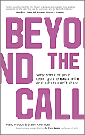 Beyond the Call: Why Some of Your Team Go the Extra Mile and Others Don't Show