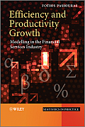 Efficiency and Productivity Growth: Modelling in the Financial Services Industry