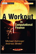 A Workout in Computational Finance, with Website