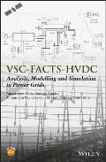 Vsc-Facts, Hvdc and Pmu: Analysis, Modelling and Simulation in Power Grids