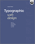 Typographic Web Design How to Think Like a Typographer in HTML & CSS