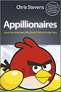 Appillionaires: Secrets from Developers Who Struck It Rich on the App Store Cover
