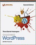 Smashing WordPress Beyond the Blog 2nd Edition