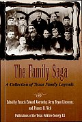 The Family Saga: A Collection of Texas Family Legends