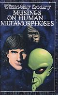 Musings on Human Metamorphoses