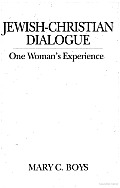 Jewish-Christian Dialogue: One Woman's Experience
