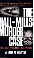 The Hall-Mills Murder Case: The Minister and the Choir Singer