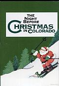 The Night before Christmas in Colorado