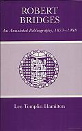Robert Bridges: An Annotated Bibliography, 1873-1988