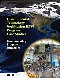 Environmental Technology Verification (ETV) Program Case Studies: Demonstrating Program Outcomes