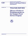 Welfare Reform Effects of Reduced Reimbursements on the Summer Food Service Program: Report to the Chairman, Committee on Education and the Workforce, House of Representatives