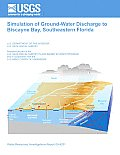 Simulation of Ground-Water Discharge to Biscayne Bay, Southeastern Florida