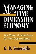 Managing in a Five Dimension Economy (Gpg) (PB)