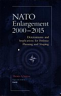 NATO Enlargement, 2000-2015: Determinants and Implications for Defense Planning and Shaping
