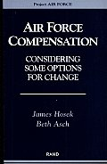 Air Force Compensation: Considering Some Options for Change