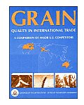 Grain Quality in International Trade: A Comparison of Major U.S. Competitors