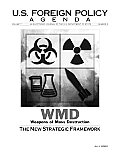 Weapons of Mass Destruction: The New Strategic Framework