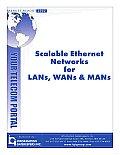 Scalable Ethenet for LAN, MAN & WAN