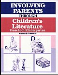 Involving Parents through Children's Literature: Preschool-Kindergarten Cover